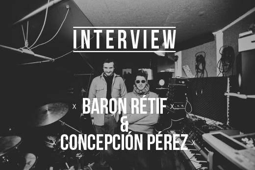 Baron Rétif & Concepción Pérez - laurene berchoteau_julien Green