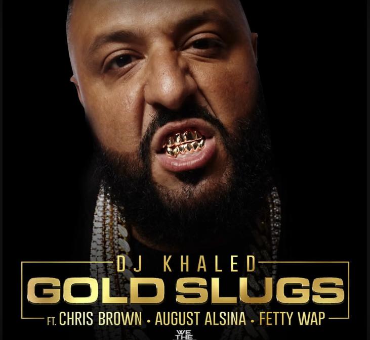 DJ Khaled - Gold Slugs ft. Chris Brown, August Alsina, Fetty Wap-couvre-x-chefs