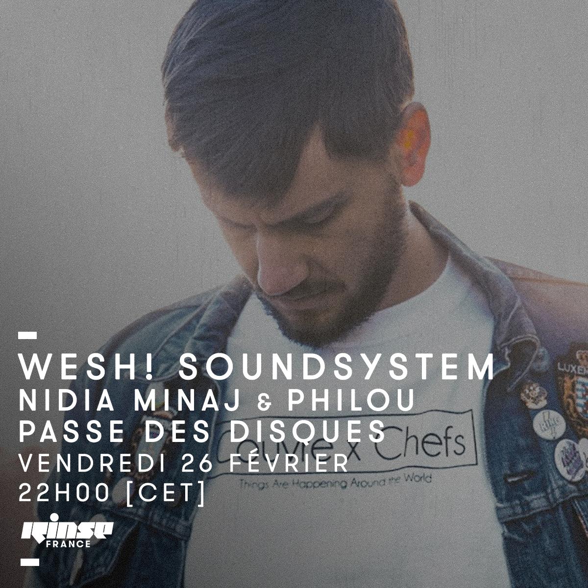 philou-passe-des-disques-nidia-minaj-wesh-rinse-france