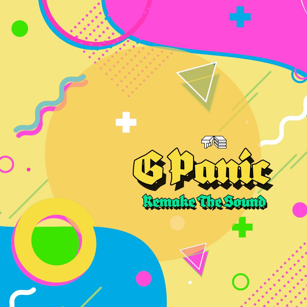 g panic remake the sound ten toes turbo couvre x chefs