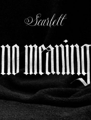 Scarlett 'No Meaning' artwork