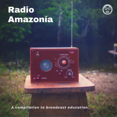 Radio Amazonia alfonso luna eck echo couvre x chefs
